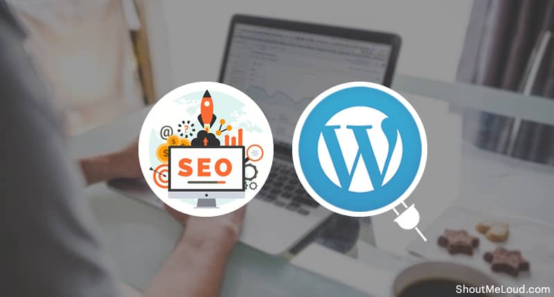 Do You Really Need SEO if You are Using WordPress?